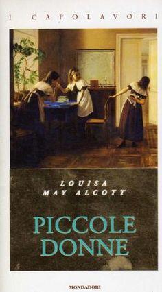 Piccole donne, Louisa May Alcott: letto e riletto rimane uno dei ricordi più belli