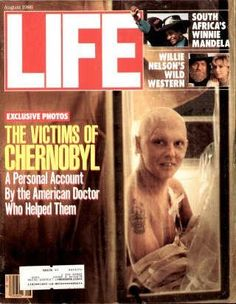 """Chernobyl Disaster - Life Magazine, August 1, 1986 issue - Visit http://www.oldlifemagazines.com/the-1980s/1986/august-01-1986-life-magazine.html to purchase this issue of Life Magazine. Enter """"pinterest"""" for a 12% discount at checkout - Chernobyl Disaster"""