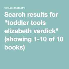 """Search results for """"toddler tools elizabeth verdick"""" (showing 1-10 of 10 books)"""