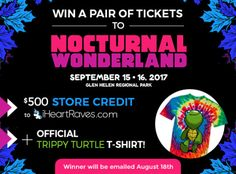 Nocturnal Wonderland Tickets and $500 credit to IHeartRaves... IFTTT reddit giveaways freebies contests