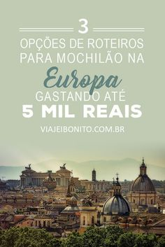 Backpacking in Europe with up to 5000 Reais: 3 route options - Pinci. Ways To Travel, Places To Travel, Travel Destinations, Places To Visit, Travel Things, Travel List, Travel Goals, Travel Guides, Travel Checklist