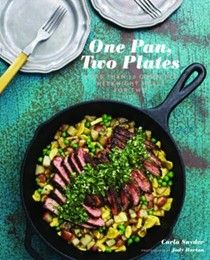 One Pan, Two Plates: More Than 70 Complete Weeknight Meals for Two (One Pot Meals, Easy Dinner Recipes, Newlywed Cookbook, Couples Cookbook) by Carla Snyder 1452106703 9781452106700 Cooking For Two, Meals For Two, One Pot Meals, Cooking Tips, Real Cooking, Planning Menu, Best Cookbooks, Dinner For Two, How To Cook Pasta