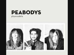PEABODYS - PHYSICODELIA