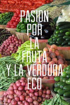 Pasión por la fruta y la verdura eco #chooseorganic