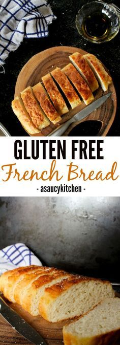 Easy Gluten Free French Bread   asaucykitchen.comFollow my personal GFDF Board: /hannah_hansen2/ https://www.pinterest.com/hannah_hansen2/gfdf/