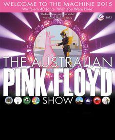 THE AUSTRALIAN PINK FLOYD SHOW - WELCOME TO THE MACHINE 2015 - Tickets unter: www.semmel.de