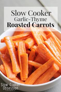 These slow cooker garlic-thyme roasted carrots are the perfect easy side dish! Spend less time cooking, more time playing with the kids!