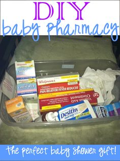 This is a DIY baby pharmacy tub as a baby shower gift from the RxFitness Lady..Love this idea.