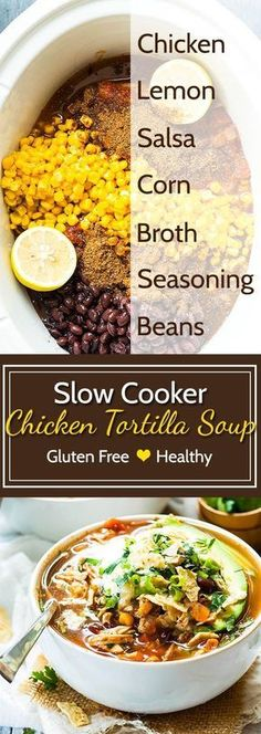 Slow Cooker Chicken Tortilla Soup is the best healthy Crock-Pot soup recipe that is quick and easy to make. This authentic Mexican tortilla soup recipe is topped with tortilla chips and creamy avocado for an easy weeknight dinner. Slow Cooker Recipes, Cooking Recipes, Healthy Recipes, Easy Recipes, Gluten Free Recipes Crock Pot, Gluten Free Soups, Healthy Crockpot Soup Recipes, Healthy Crock Pot Meals, Crock Pot Soup Recipes