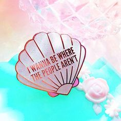 """I wanna be where the people aren't"" Mermaid Mantra pin by @unicorn.rockstar"