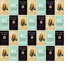 """Saturday, February 13, 2016: The Hamilton-Wenham Public Library has two new bestsellers and one other new book in the Biographies & Memoirs section.   The new titles this week are """"Alexander Hamilton,"""" """"Wellth: How I Learned to Build a Life, Not a Résumé,"""" and """"The First Nazi: Erich Ludendorff, The Man Who Made Hitler Possible."""""""