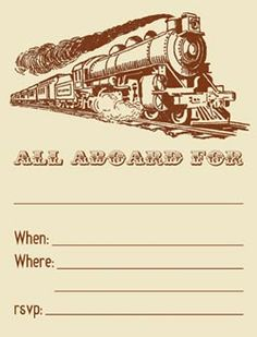 @April Cochran-Smith Cochran-Smith Bradley check it out! Free Printable Train Invitations