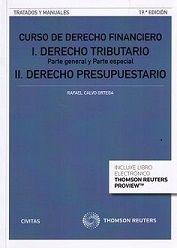 CALVO ORTEGA, Rafael. Curso De Derecho Financiero I. Derecho Tributario. 19ª ed. Civitas 2015