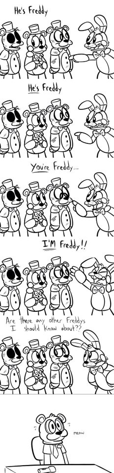 I love this one because this is how confusing it actually was but they r all Freddy's Freddy Cardenas
