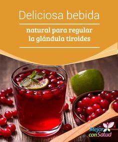 Deliciosa bebida natural para regular la glándula tiroides  Las alteraciones en la glándula tiroides son más frecuentes en las mujeres que en los hombres.