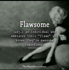 Oh yeah, we are fabulously flawsome!!