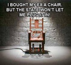 I bought my ex a chair...