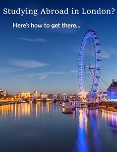 Studying Abroad in London? Here's How to Get There...