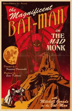 the Magnificent BAT-MAN in THE MAD MONK