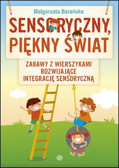 SENSORYCZNY, PIĘKNY ŚWIAT Sensory Activities, Activities For Kids, Kids Education, Adhd, Art For Kids, Kindergarten, Preschool, Projects To Try, Family Guy