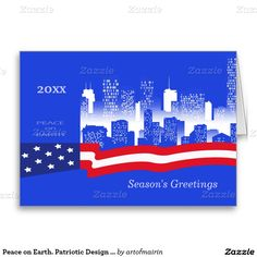 Peace on Earth. Season's Greetings US Patriotic Design Christmas and New Year's Greeting Cards with personalized year and greeting. Matching cards, postage stamps and other products available in the Christmas and New Year Category of the artofmairin store at zazzle.com