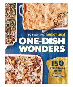 Take a look at this Southern Living One-Dish Wonders Cookbook today!