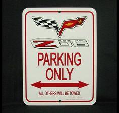 C6 Z06 2005-2013 Corvette Parking Sign