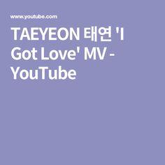 TAEYEON 태연 'I Got Love' MV - YouTube
