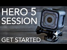 GoPro HERO 5 SESSION Tutorial: How To Get Started - YouTube