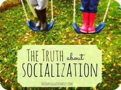 The Unplugged Family: The Truth about Socialization.