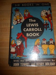 The Lewis Carroll Book Six Books in One 1944 Illustrated Tenniel and Holiday HCD | eBay