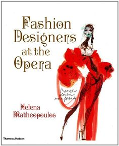 Fashion Designers at the Opera by Helena Matheopoulos