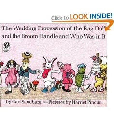 The Wedding Procession of the Rag Doll and the Broom Handle and Who Was in It: Carl Sandburg,Harriet Pincus: 9780156954877: Amazon.com: Books