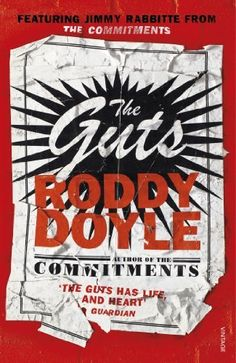 The Guts by Roddy Doyle, http://www.amazon.co.uk/dp/0099587130/ref=cm_sw_r_pi_dp_0haTtb04G2YGH