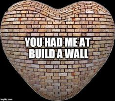 """BUILD THAT WALL!!!!....I AGREE WITH THIS ONE PEOPLE......KEEP THE RIFF-RAFF OUT......THIS IS WHAT """"TRUMP"""" MEANS.....YOU EITHER COME IN THE RIGHT WAY OR YOU DON'T COME IN.....""""TRUMP"""" WAS RIGHT AGAIN......GET IT NOW.?..YOU SHOULD"""