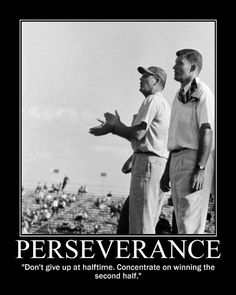 Motivational Posters: Bear Bryant on Perseverance