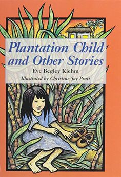 Plantation Child and Other Stories Kolowalu Books ** ON SALE Check it Out