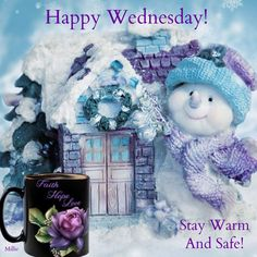 Wednesday Morning Quotes, Wednesday Hump Day, Days Of Week, Months In A Year, Morning Blessings, Faith Hope Love, Christmas And New Year, Winter Holidays, Happy Day