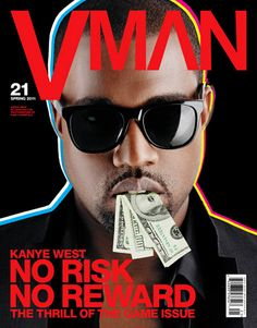 West flaunting his wealth and power on this magazine cover