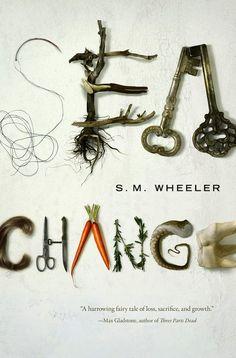 Sea Change by S.M. Wheeler