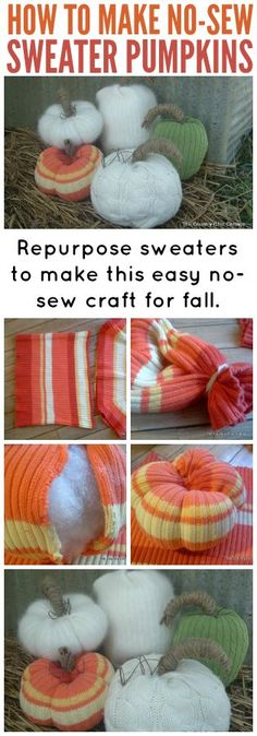 sweater pumpkins -- NO SEWING! Turn an old sweater into a fun pumpkin for fall decor!: Turn an old sweater into a fun pumpkin for fall decor!Turn an old sweater into a fun pumpkin for fall decor!: Turn an old sweater into a fun pumpkin for fall decor! Autumn Crafts, Thanksgiving Crafts, Holiday Crafts, Diy Pumpkin, Pumpkin Crafts, Fall Halloween, Halloween Crafts, Alter Pullover, Sweater Pumpkins