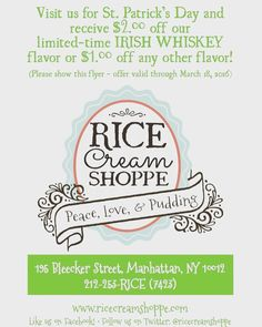 Celebrate St.Patrick's Day with Rice Cream Shoppe. $2 off our very own Irish Whiskey Rice Pudding and $1 off any other flavor. #ricecreamshoppe #stpatricksday #nyc #nyfoodie by ricecreamshoppe