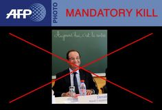 MANDATORY KILL-FRANCE-POLITICS-HOLLANDE AFP