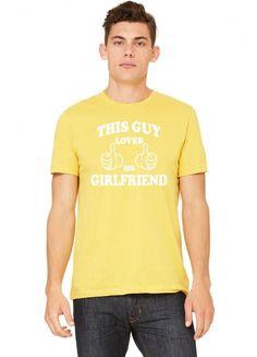 this guy loves his girlfriend 1 copy Tshirt