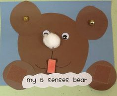 Five Senses Bear Preschool Craft-- Googly eyes, jingle bell ears, cotton ball nose (with perfume/ scent added), chewing gum mouth (I would choose a softer candy for my toddlers), and sandpaper paws- How cute! Preschool Projects, Daycare Crafts, Classroom Crafts, Preschool Lessons, Preschool Learning, Preschool Activities, Classroom Ideas, Bears Preschool, Language Activities