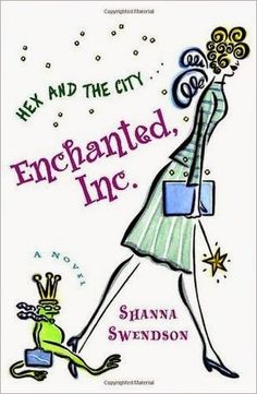 BOOK REVIEW | Enchanted Inc. by Shanna Swendso → was not enchanted but a bit intrigued  #chicklit #enchantedinc #fantasy #magic