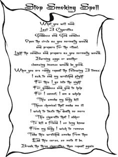 Stop Smoking spell from the Book of Wicca and Spells.  Kind of cool ;)