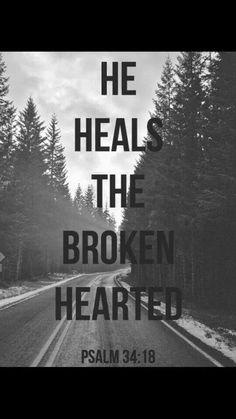 He heals the Broken hearted  - #Bibel - #Psalm 34; 18