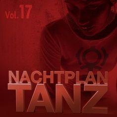 DJ Led Manville - Nachtplan Tanz Vol.17 (2014)