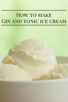 This easy gin and tonic ice cream recipe is perfect for summer - Leckerli - Gin Tonic, Tonic Water, Gin And Tonic Cake, Frozen Desserts, Just Desserts, Gourmet Recipes, Dessert Recipes, Gin Recipes Food, Cocktails